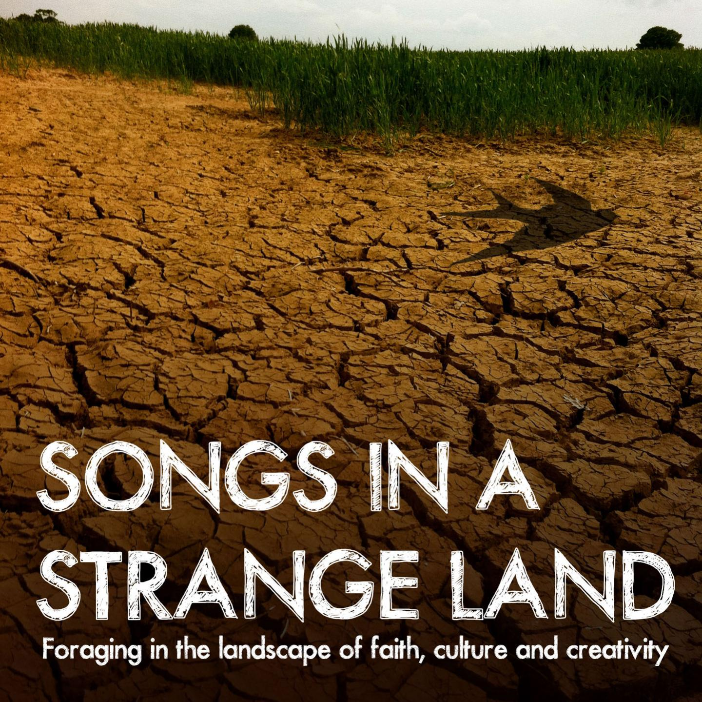 Songs In A Strange Land